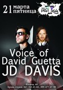 21 марта 2015 года 21.03.2015. в Free Ride bar легендарный VOICE OF DAVID GUETTA - JD DAVIS voice-of-david-guetta-jd-davis